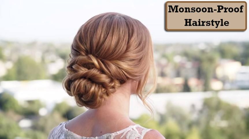 Tips To Create A Monsoon-Proof Hairstyle
